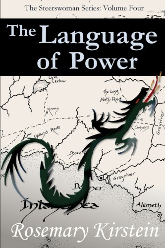 The Language of Power (Steerswoman Series) (Volume 4) by Rosemary Kirstein