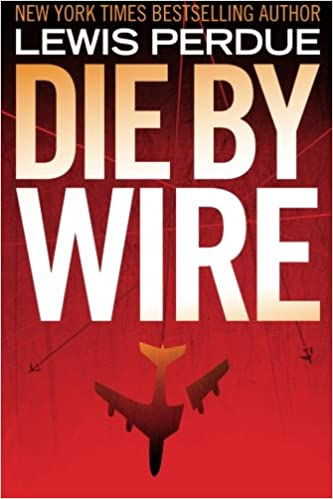 Superb Amazon Com Die By Wire 9781468018813 Lewis Perdue Books Wiring Cloud Hisonuggs Outletorg