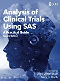 img - for Analysis of Clinical Trials Using SAS: A Practical Guide, Second Edition book / textbook / text book