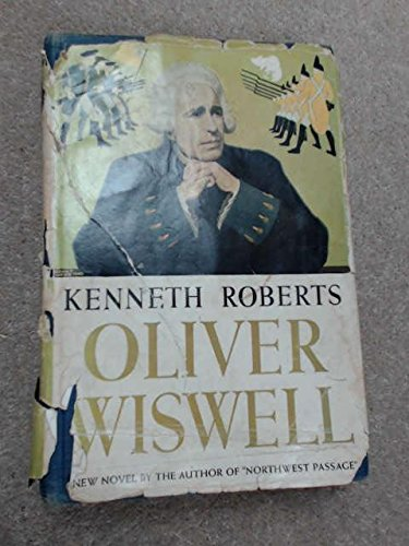 Oliver Wiswell by Kenneth Roberts