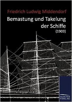 Bemastung und Takelung der Schiffe (1903)
