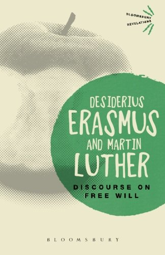 Discourse on Free Will (Bloomsbury Revelations)