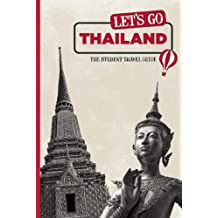Let's Go Thailand: The Student Travel Guide