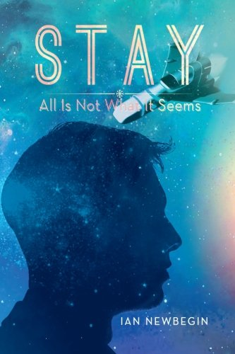 Stay: All Is Not What It Seems ebook