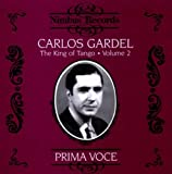 Prima Voce: Carlos Gardel, The King Of Tango, Vol. 2