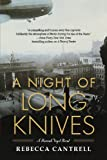 A Night of Long Knives, Rebecca Cantrell, 0765328224