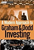 img - for A Modern Approach to Graham and Dodd Investing by Thomas P. Au (2004-03-29) book / textbook / text book