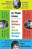 In Their Lives: Great Writers on Great Beatles Songs