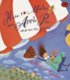How to Make an Apple Pie and See the World, Marjorie Priceman, 0613029410