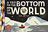 A Trip to the Bottom of the World with