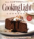 All-New Complete Cooking Light Cookbook, Cooking Light Magazine Staff, 0848730232