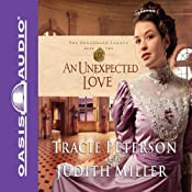 An Unexpected Love | Tracie Peterson, Judith Miller