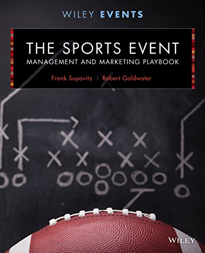 - The Sports Event Management and Marketing Playbook, 2nd Edition