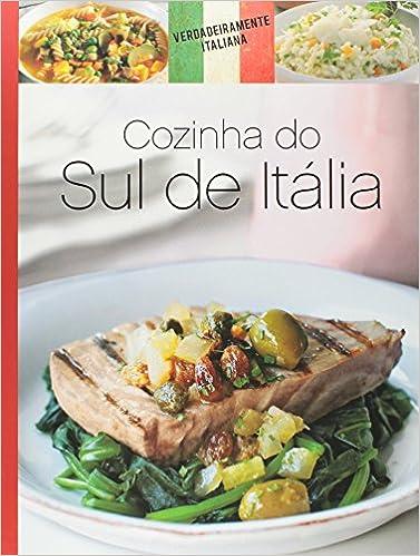 Collection Le Gout De L Authentique Cuisine Italienne Recettes