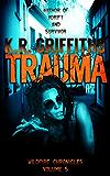 Trauma (Wildfire Chronicles Vol. 5)