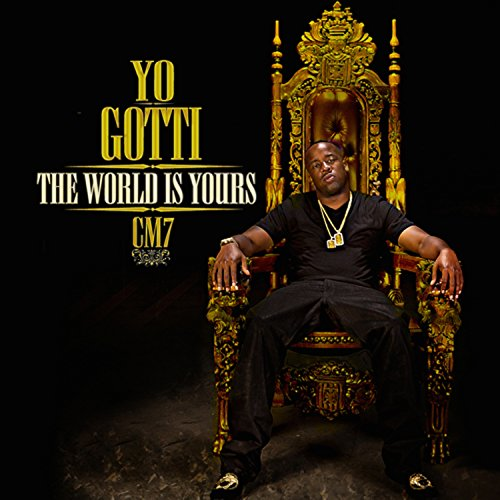 CM7: The World Is Yours [Explicit]