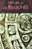 img - for Historia de las religiones/ History of Religions: Cultos y creencias del hombre/ Cults and Beliefs of Man (Spanish Edition) book / textbook / text book