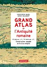 Grand Atlas de l'Antiquite Romaine par Badel