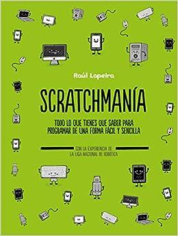 Scratchmanía por Raúl Lapeira epub