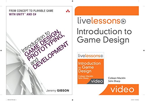 Introduction to Game Design, Prototyping, and Development (Book) and Introduction to Game Design LiveLessons (VideoTraining) Bundle by Addison-Wesley Professional