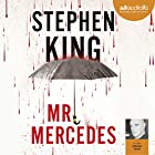 Mr Mercedes (       UNABRIDGED) by Stephen King Narrated by Antoine Tomé