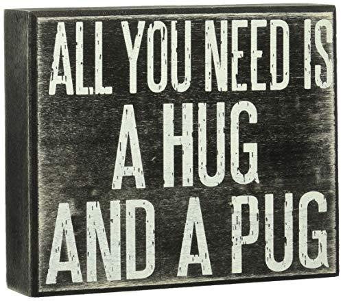 - JennyGems Wooden Sign All You Need is A Hug and A Pug - Pug Mom - Pug Gifts - Pug Sign - Pug Signs