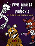 Five Nights at Freddy's All Coloring Book: for Kids