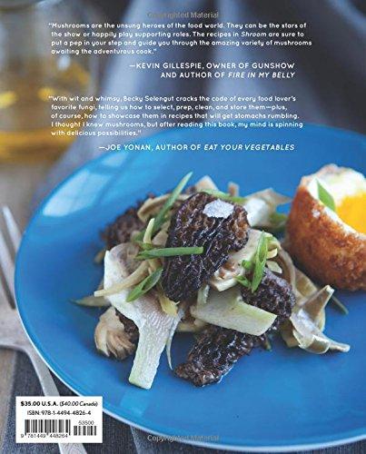 Shroom mind bendingly good recipes for cultivated and wild shroom mind bendingly good recipes for cultivated and wild mushrooms becky selengut 0050837324794 amazon books forumfinder Images