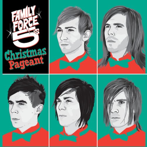 Family Force 5 - Christmas Pageant - Zortam Music