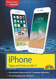 iphone ios 11 handbuch fur modelle wie iphone x 8 8 plus 7 7 plus 6s 6s plus etc