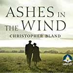 Ashes in the Wind | Christopher Bland