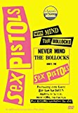 Classic Albums - The Sex Pistols - Never Mind The Bollocks Here's The Sex Pistols [2002] [DVD]