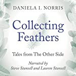 Collecting Feathers: Tales from the Other Side   Lauren Stansell