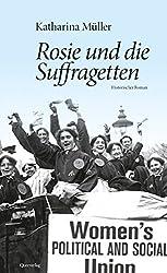 Katharina Müller - Rosie und die Suffragetten