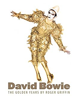 David Bowie: The Golden Years by [Griffin, Roger]
