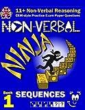 11+ Non Verbal Reasoning: The Non-Verbal Ninja