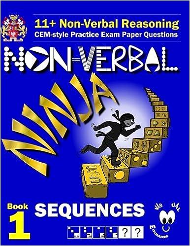11+ Non Verbal Reasoning: The Non-Verbal Ninja Training ...