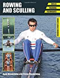 img - for Rowing and Sculling: Skills - Training - Techniques (Crowood Sports Guides) by Rosie Mayglothling (2015-06-01) book / textbook / text book