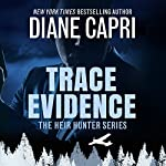Trace Evidence: Heir Hunter, Book 2 | Diane Capri