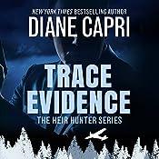 Trace Evidence: Heir Hunter, Book 2 | Diane Capri
