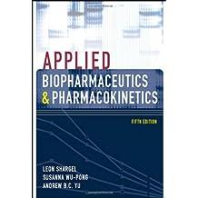 Applied Biopharmaceutics & Pharmacokinetics, Fifth Edition