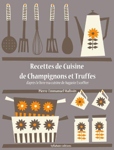 Recettes De Cuisine De Champignons Et Truffes Les Recettes