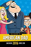 American Dad! Panel: SDCC 2016