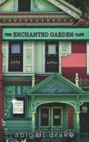 The Enchanted Garden Cafe (South Side Stories) (Volume 1)