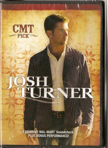 - Josh Turner CMT Pick