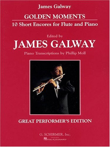 Golden Moments: 10 Short Encores for Flute and Piano : Great Performer's ()