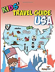 Kids' Travel Guide - USA: No matter where you visit in the USA - kids enjoy fascinating facts, fun activities, useful tips, quizzes and Leonardo!: 9 (Kids' Travel Guides)