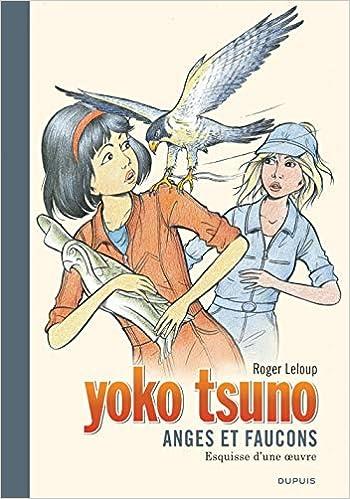 Amazon Fr Yoko Tsuno Tome 29 Anges Et Faucons Grand Format Leloup Leloup Livres