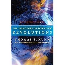 The Structure of Scientific Revolutions: 50th Anniversary Edition (English Edition)