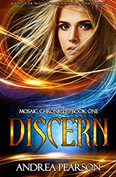 Discern (Mosaic Chronicles Book 1) by [Pearson, Andrea]